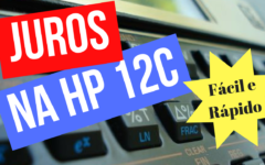 Como calcular juros na hp-12c simples e fácil